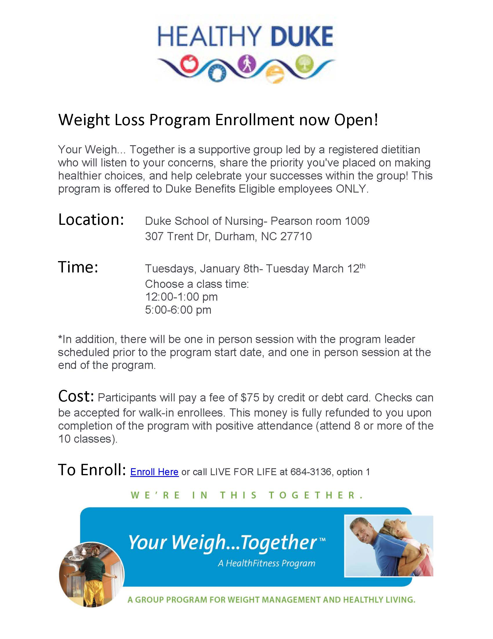 Your Weigh Together Weight Loss Program Enrollment Now Open Duke
